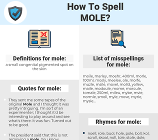 mole, spellcheck mole, how to spell mole, how do you spell mole, correct spelling for mole