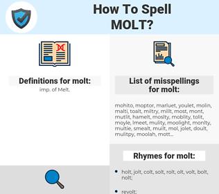 molt, spellcheck molt, how to spell molt, how do you spell molt, correct spelling for molt