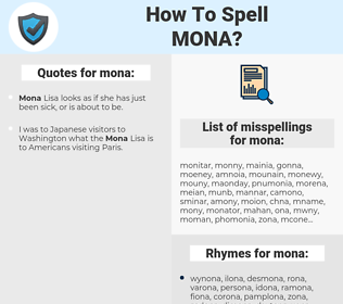 mona, spellcheck mona, how to spell mona, how do you spell mona, correct spelling for mona