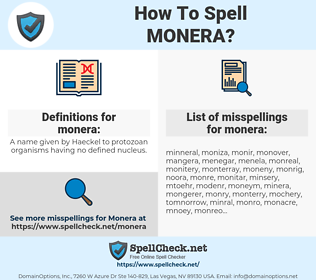 monera, spellcheck monera, how to spell monera, how do you spell monera, correct spelling for monera