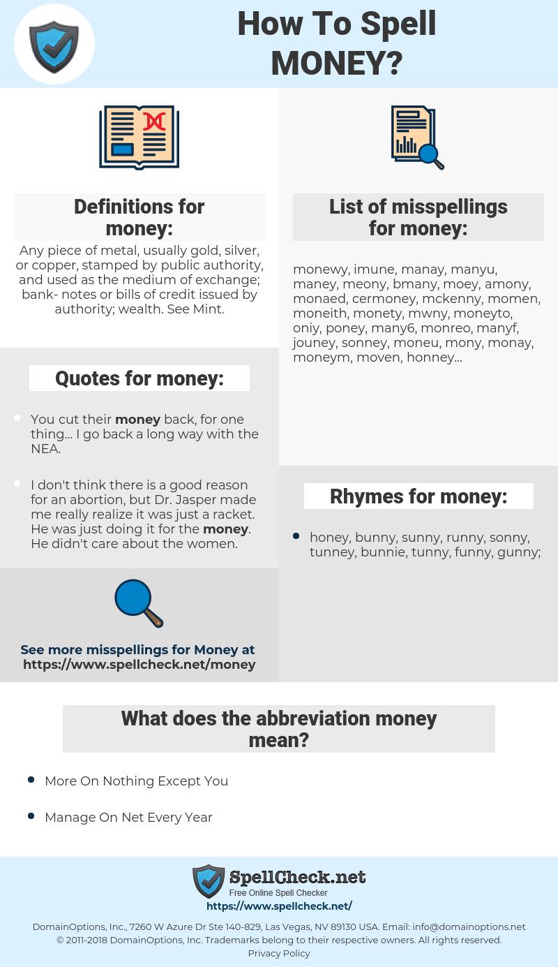 money, spellcheck money, how to spell money, how do you spell money, correct spelling for money