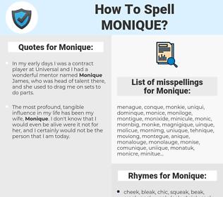 Monique, spellcheck Monique, how to spell Monique, how do you spell Monique, correct spelling for Monique