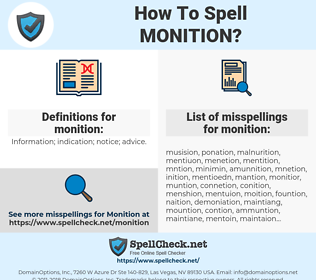 monition, spellcheck monition, how to spell monition, how do you spell monition, correct spelling for monition