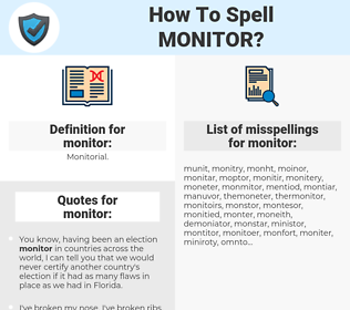 monitor, spellcheck monitor, how to spell monitor, how do you spell monitor, correct spelling for monitor