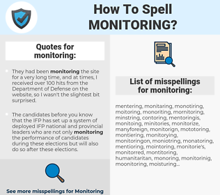 monitoring, spellcheck monitoring, how to spell monitoring, how do you spell monitoring, correct spelling for monitoring
