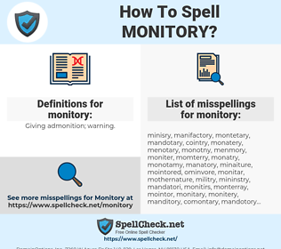 monitory, spellcheck monitory, how to spell monitory, how do you spell monitory, correct spelling for monitory