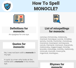 monocle, spellcheck monocle, how to spell monocle, how do you spell monocle, correct spelling for monocle