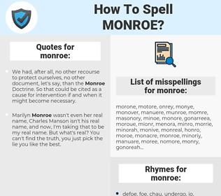 monroe, spellcheck monroe, how to spell monroe, how do you spell monroe, correct spelling for monroe