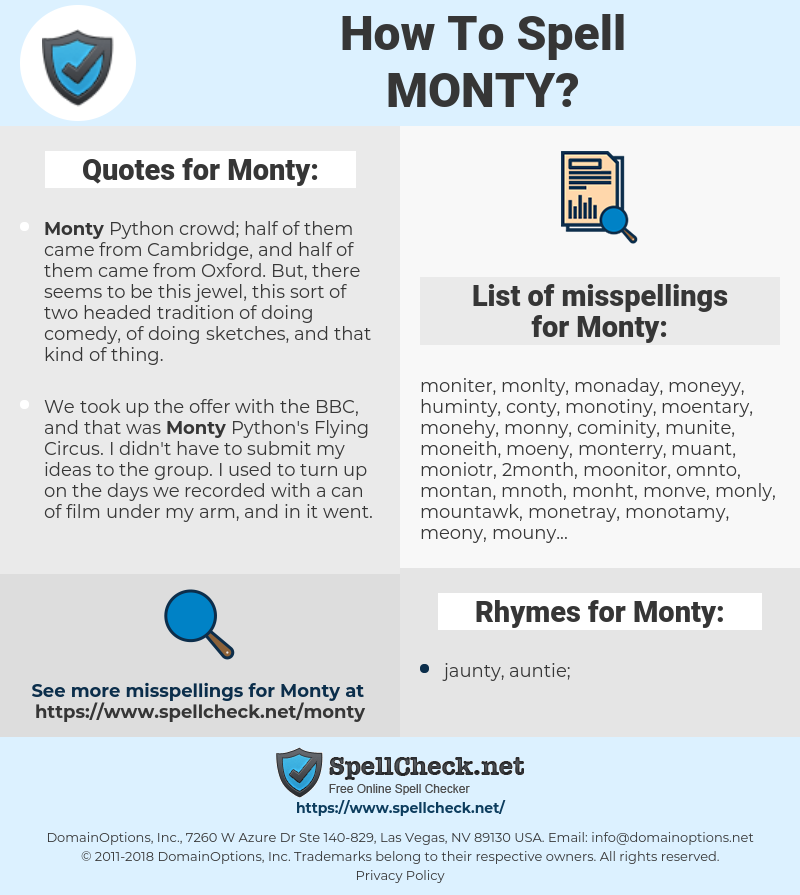 Monty, spellcheck Monty, how to spell Monty, how do you spell Monty, correct spelling for Monty