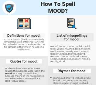 mood, spellcheck mood, how to spell mood, how do you spell mood, correct spelling for mood