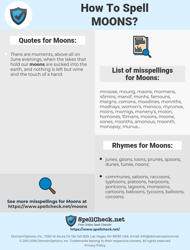 Moons, spellcheck Moons, how to spell Moons, how do you spell Moons, correct spelling for Moons
