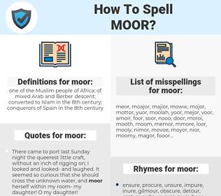 moor, spellcheck moor, how to spell moor, how do you spell moor, correct spelling for moor