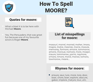 moore, spellcheck moore, how to spell moore, how do you spell moore, correct spelling for moore