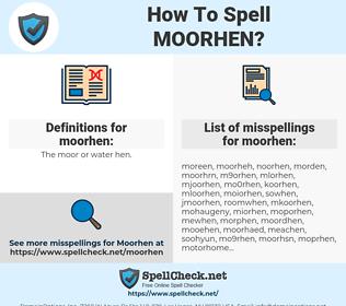 moorhen, spellcheck moorhen, how to spell moorhen, how do you spell moorhen, correct spelling for moorhen