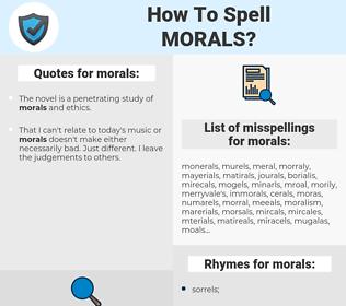 morals, spellcheck morals, how to spell morals, how do you spell morals, correct spelling for morals
