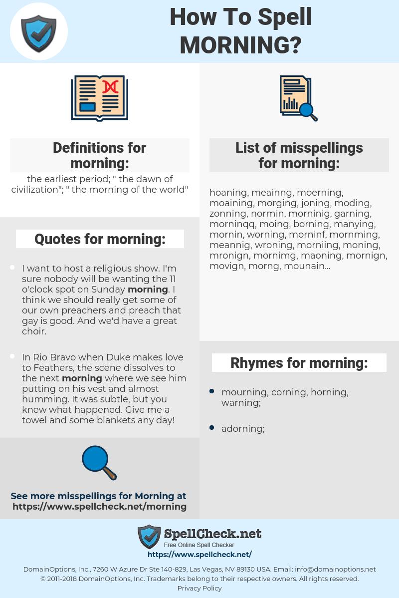 morning, spellcheck morning, how to spell morning, how do you spell morning, correct spelling for morning
