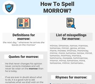 morrow, spellcheck morrow, how to spell morrow, how do you spell morrow, correct spelling for morrow