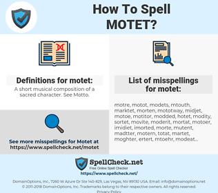 motet, spellcheck motet, how to spell motet, how do you spell motet, correct spelling for motet