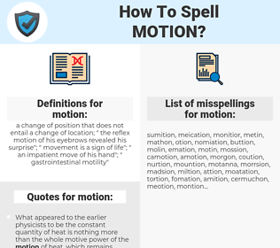 motion, spellcheck motion, how to spell motion, how do you spell motion, correct spelling for motion