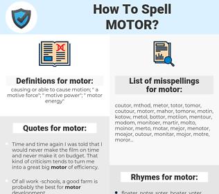 motor, spellcheck motor, how to spell motor, how do you spell motor, correct spelling for motor