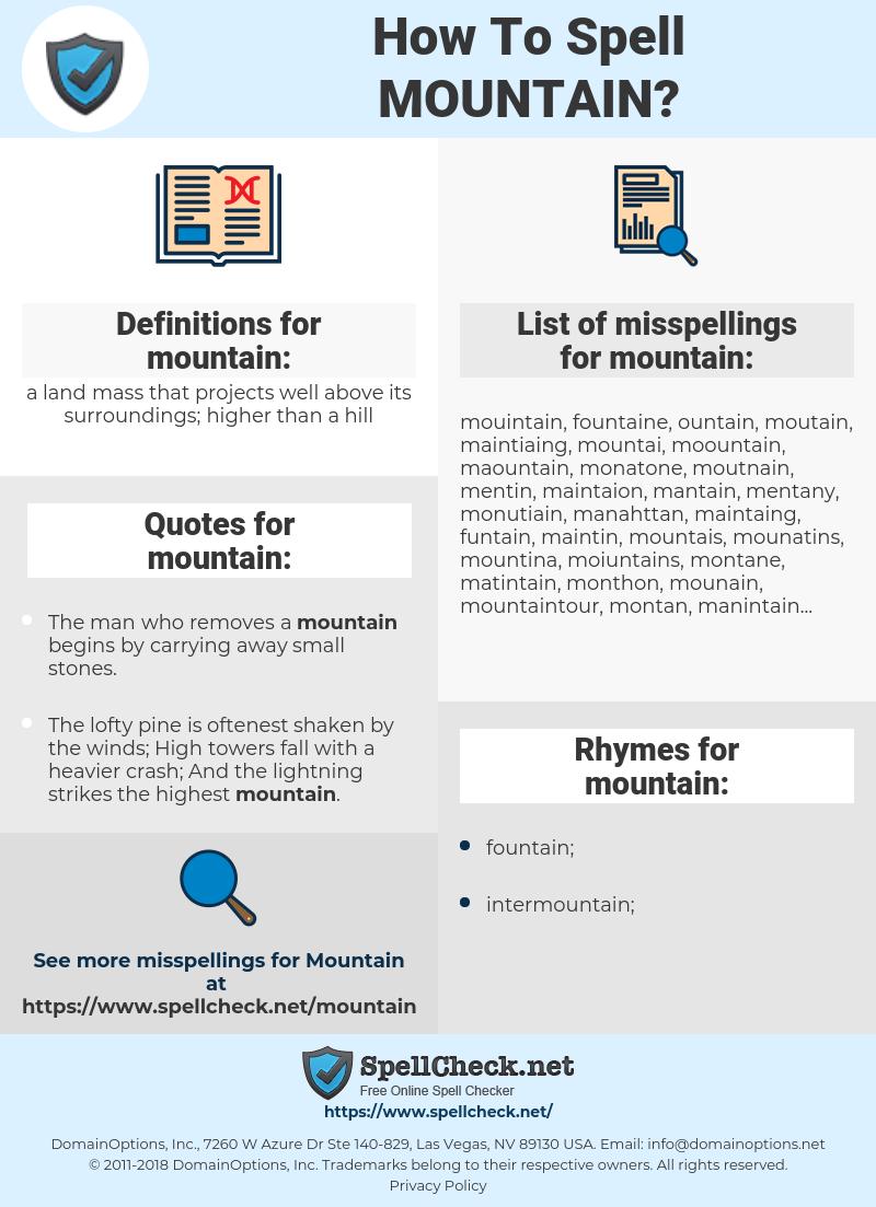 mountain, spellcheck mountain, how to spell mountain, how do you spell mountain, correct spelling for mountain