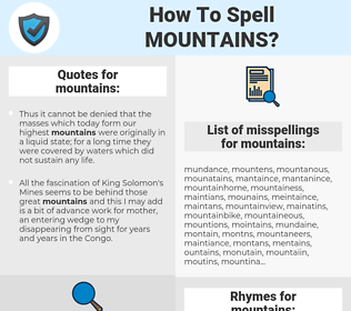 mountains, spellcheck mountains, how to spell mountains, how do you spell mountains, correct spelling for mountains
