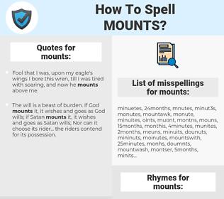 mounts, spellcheck mounts, how to spell mounts, how do you spell mounts, correct spelling for mounts