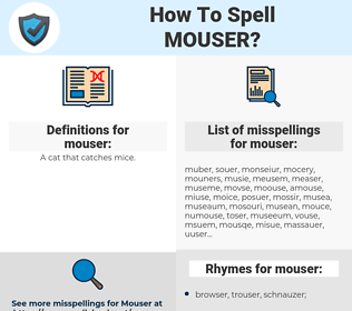 mouser, spellcheck mouser, how to spell mouser, how do you spell mouser, correct spelling for mouser