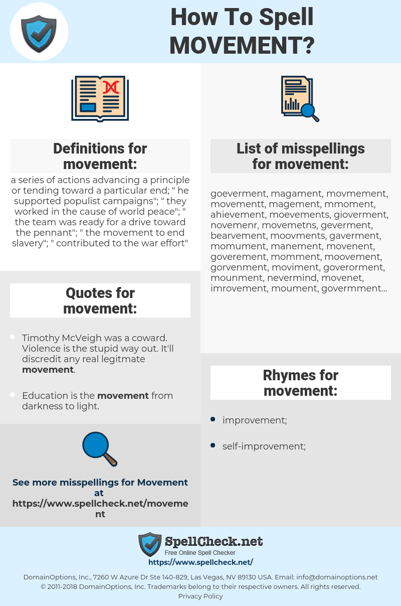 movement, spellcheck movement, how to spell movement, how do you spell movement, correct spelling for movement