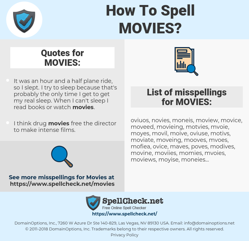 MOVIES, spellcheck MOVIES, how to spell MOVIES, how do you spell MOVIES, correct spelling for MOVIES