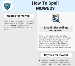 mowed, spellcheck mowed, how to spell mowed, how do you spell mowed, correct spelling for mowed
