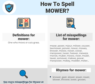 mower, spellcheck mower, how to spell mower, how do you spell mower, correct spelling for mower