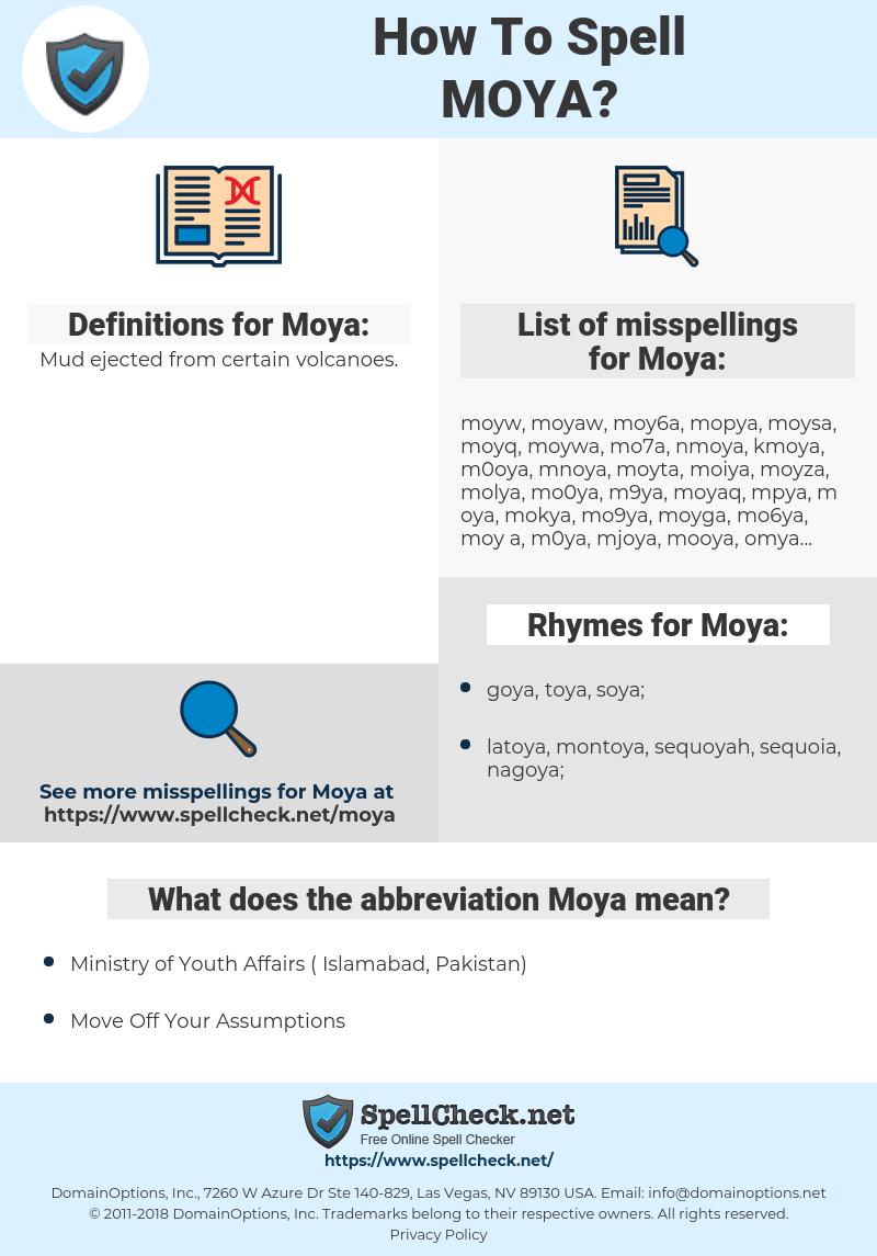Moya, spellcheck Moya, how to spell Moya, how do you spell Moya, correct spelling for Moya