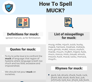 muck, spellcheck muck, how to spell muck, how do you spell muck, correct spelling for muck