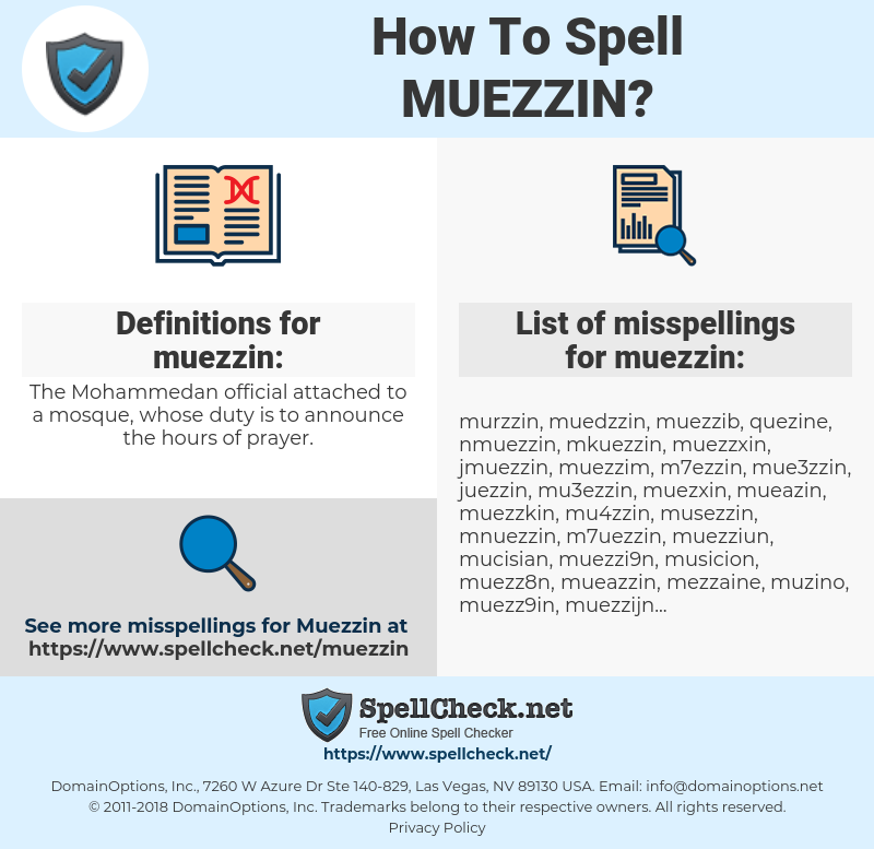 muezzin, spellcheck muezzin, how to spell muezzin, how do you spell muezzin, correct spelling for muezzin