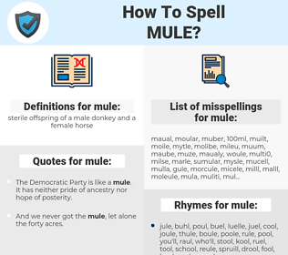 mule, spellcheck mule, how to spell mule, how do you spell mule, correct spelling for mule