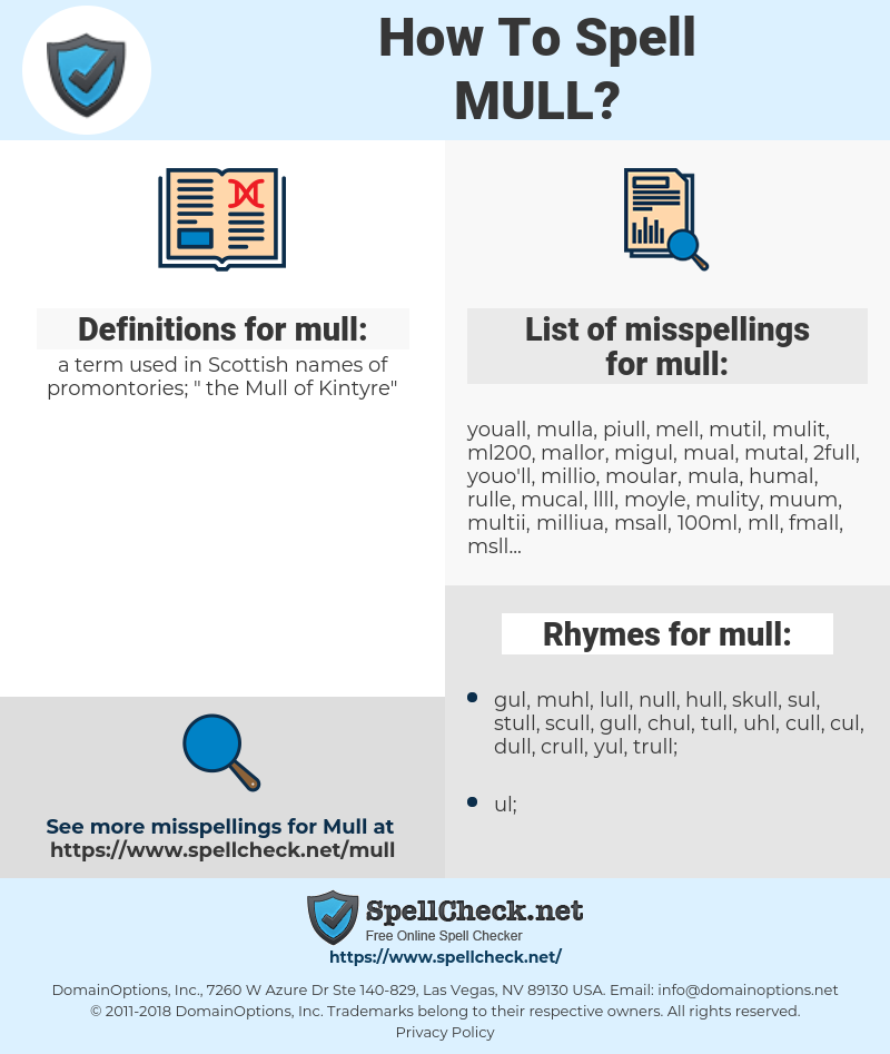 mull, spellcheck mull, how to spell mull, how do you spell mull, correct spelling for mull