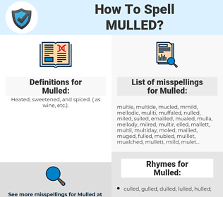 Mulled, spellcheck Mulled, how to spell Mulled, how do you spell Mulled, correct spelling for Mulled