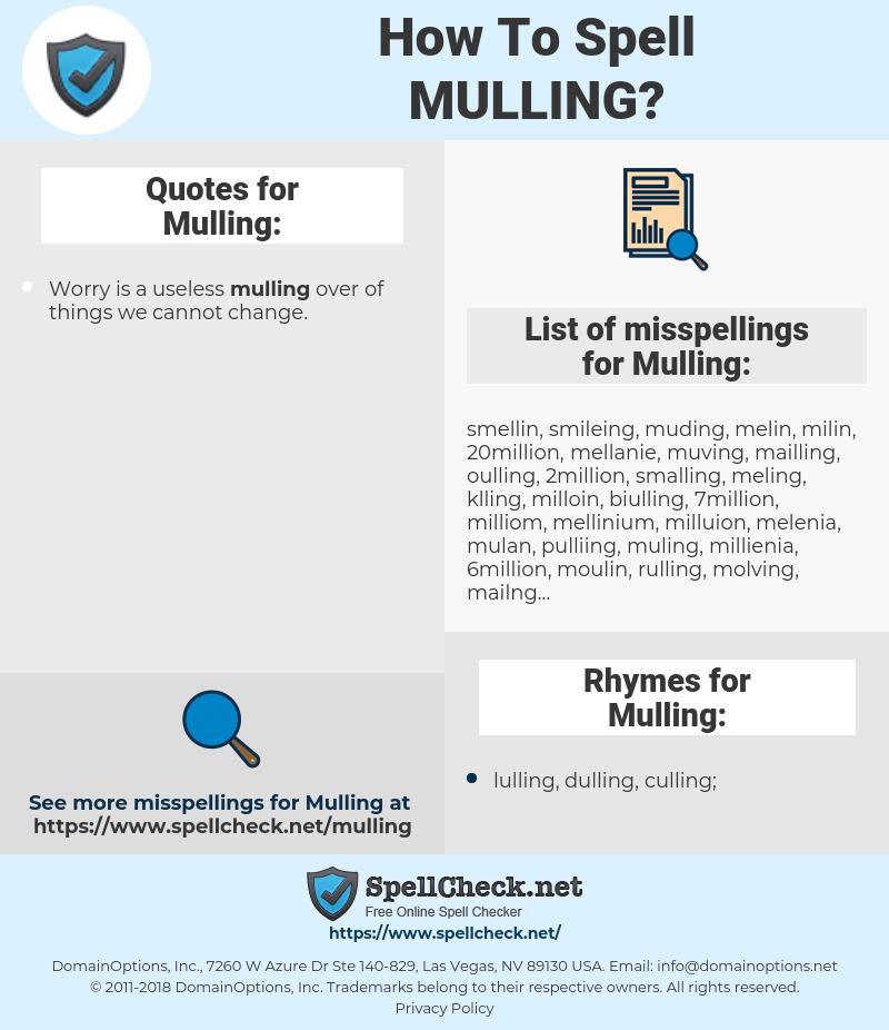 Mulling, spellcheck Mulling, how to spell Mulling, how do you spell Mulling, correct spelling for Mulling