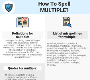 multiple, spellcheck multiple, how to spell multiple, how do you spell multiple, correct spelling for multiple