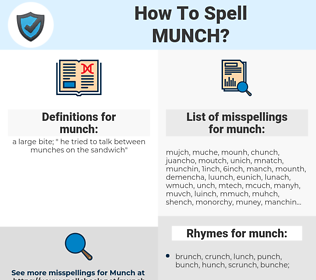 munch, spellcheck munch, how to spell munch, how do you spell munch, correct spelling for munch