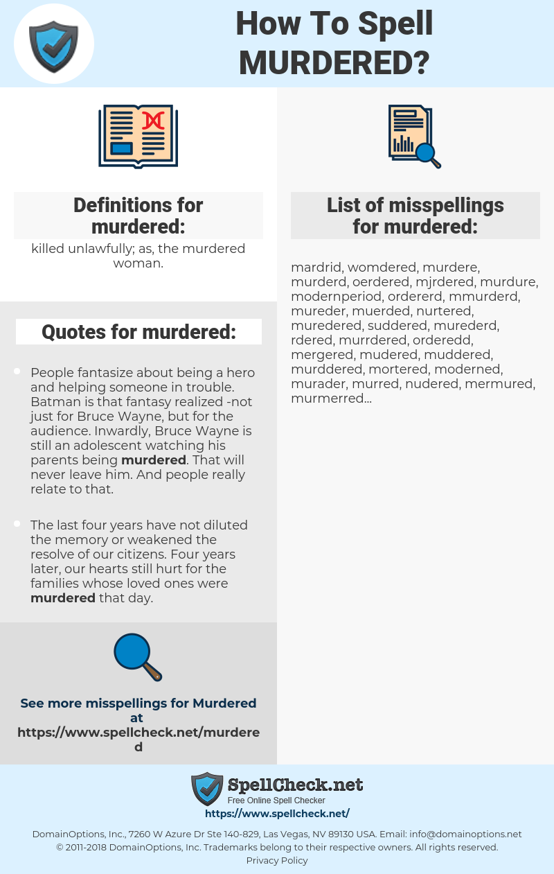 murdered, spellcheck murdered, how to spell murdered, how do you spell murdered, correct spelling for murdered