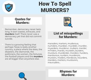 Murders, spellcheck Murders, how to spell Murders, how do you spell Murders, correct spelling for Murders