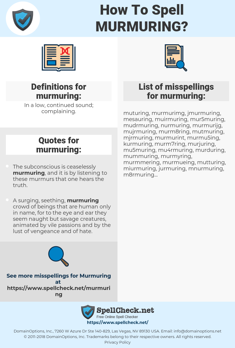 murmuring, spellcheck murmuring, how to spell murmuring, how do you spell murmuring, correct spelling for murmuring