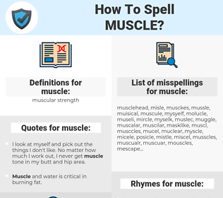 muscle, spellcheck muscle, how to spell muscle, how do you spell muscle, correct spelling for muscle