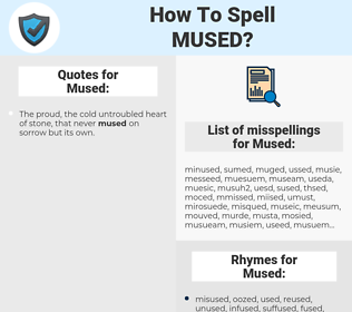 Mused, spellcheck Mused, how to spell Mused, how do you spell Mused, correct spelling for Mused