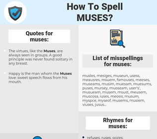 muses, spellcheck muses, how to spell muses, how do you spell muses, correct spelling for muses