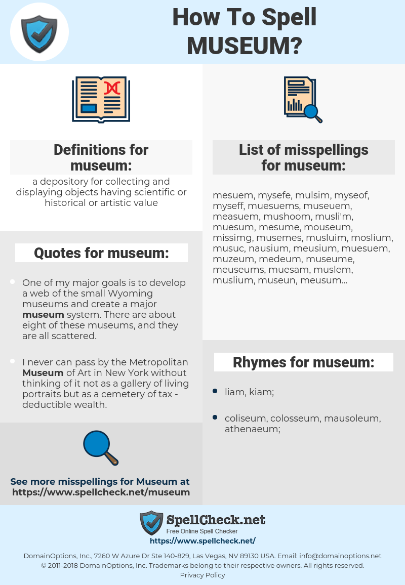 museum, spellcheck museum, how to spell museum, how do you spell museum, correct spelling for museum