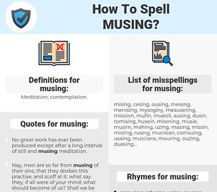 musing, spellcheck musing, how to spell musing, how do you spell musing, correct spelling for musing
