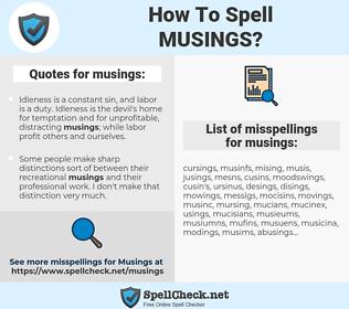 musings, spellcheck musings, how to spell musings, how do you spell musings, correct spelling for musings